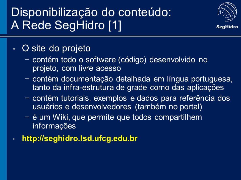 Disponibilização do conteúdo: A Rede SegHidro [1]